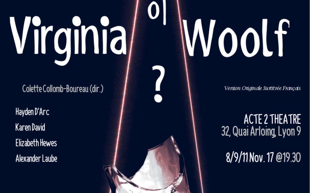 Who's Afraid Of Virginia Woolf? is back in November